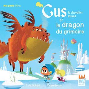 Gus le chevalier minus et le dragon du grimoire