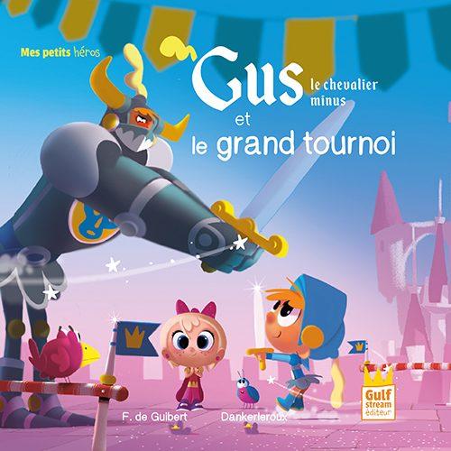Gus le chevalier minus et le grand tournoi