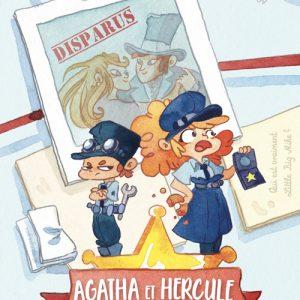 Agatha et Hercule /1 - Une mystérieuse disparition