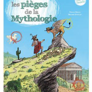 Déjoue les pièges de la Mythologie - Collection Déjoue les pièges
