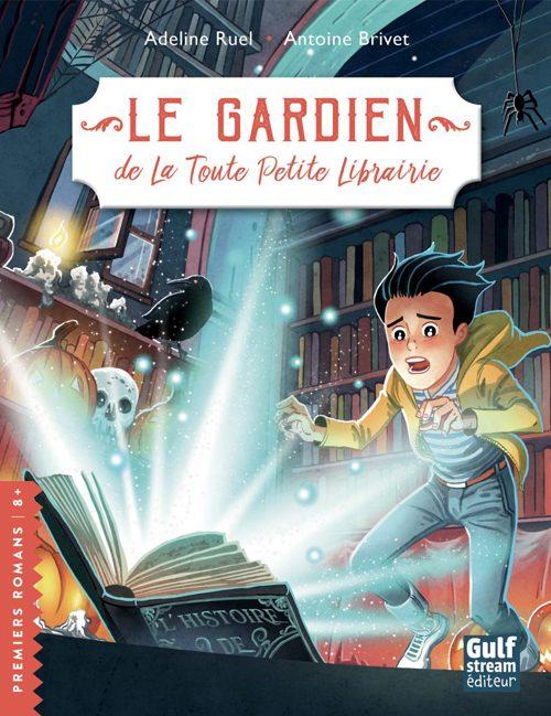 Le gardien de La Toute Petite Librairie - Collection PREMIERS ROMANS