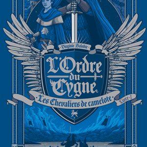 L'Ordre du Cygne /1 - Les Chevaliers de camelote