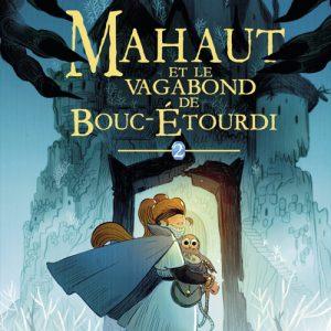 Mahaut et le vagabond de Bouc-Étourdi