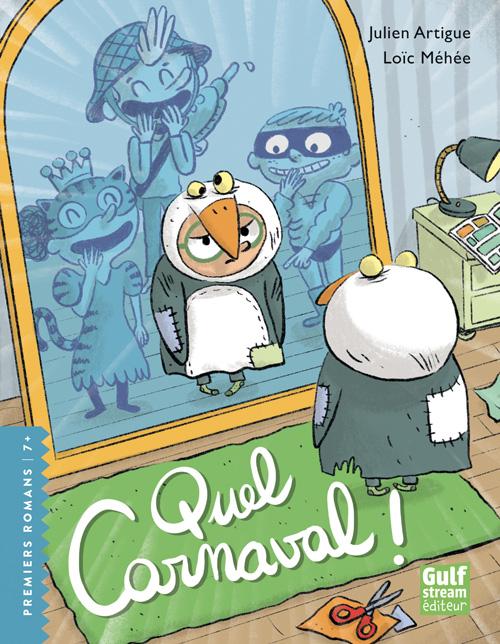 Couverture du premier roman Quel carnaval de Julien Artigue - Gulf stream éditeur