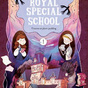 Royal Special School – 1/ Frissons et plum-pudding - Gulf stream éditeur