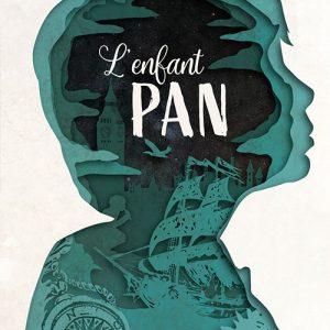 L'Enfant Pan - ROMAN JEUNESSE Collection ÉCHOS dès 13 ans ** de Arnaud Druelle – 16€.