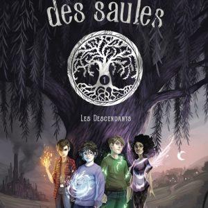 Les enfants des saules /1 - Les descendants - Melvin, Jade, Théo et Inaya doivent agir vite, car l'ombre d'un ennemi invisible s'étend sur les Grands Saules !