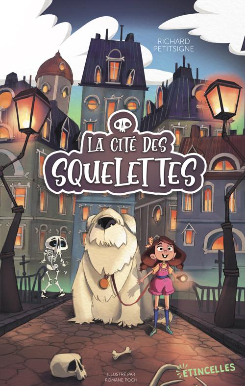 Moi, c'est Jacinthe. Mes parents et moi, on vient d'emménager à la Cité des Squelettes. Et elle porte très bien son nom, crois-moi !