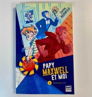 Papy, Maxwell et moi