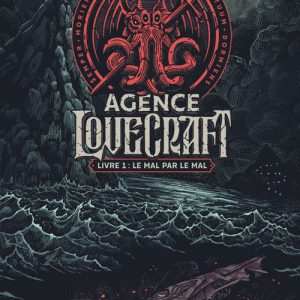 Couverture Agence Lovecraft Tome 1
